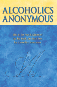 Alcoholics Anonymous- Big Book 4th Edition - This book has helped millions of men and women recover from alcoholism. You can find it on the Alcoholics Anonymous website for free.