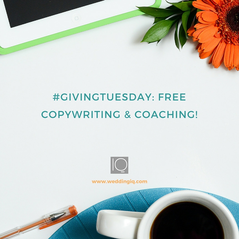 WeddingIQ - GivingTuesday Free Copywriting and Coaching