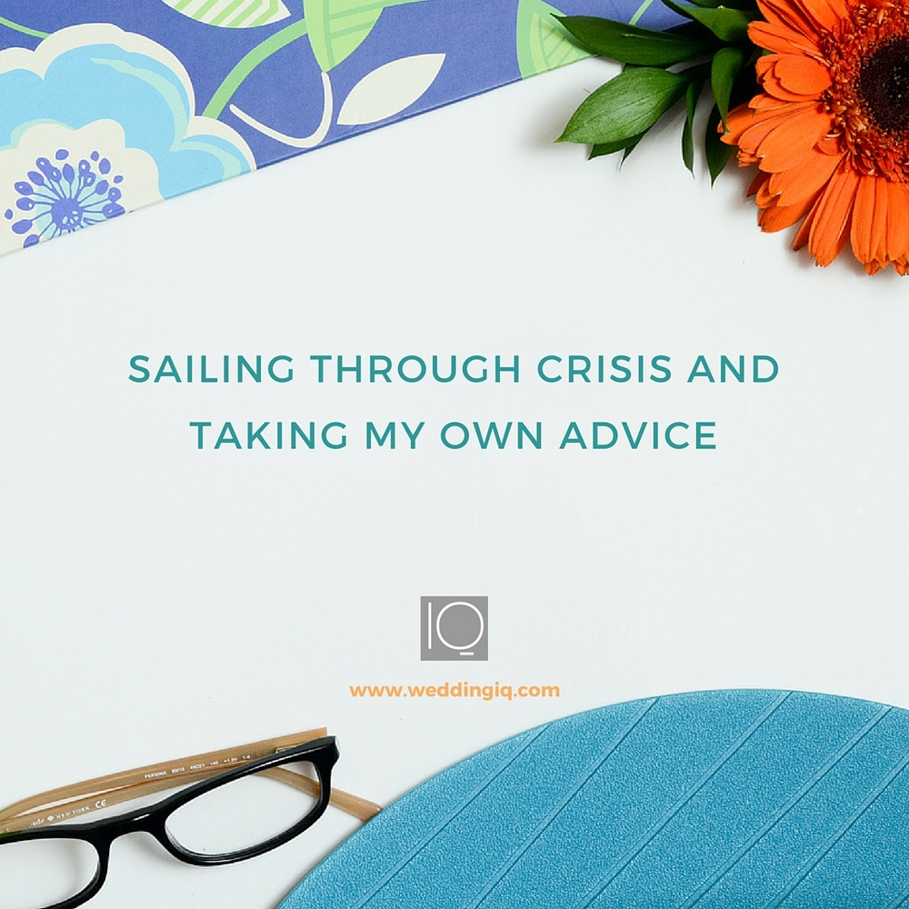 Sailing Through Crisis and Taking My Own Advice