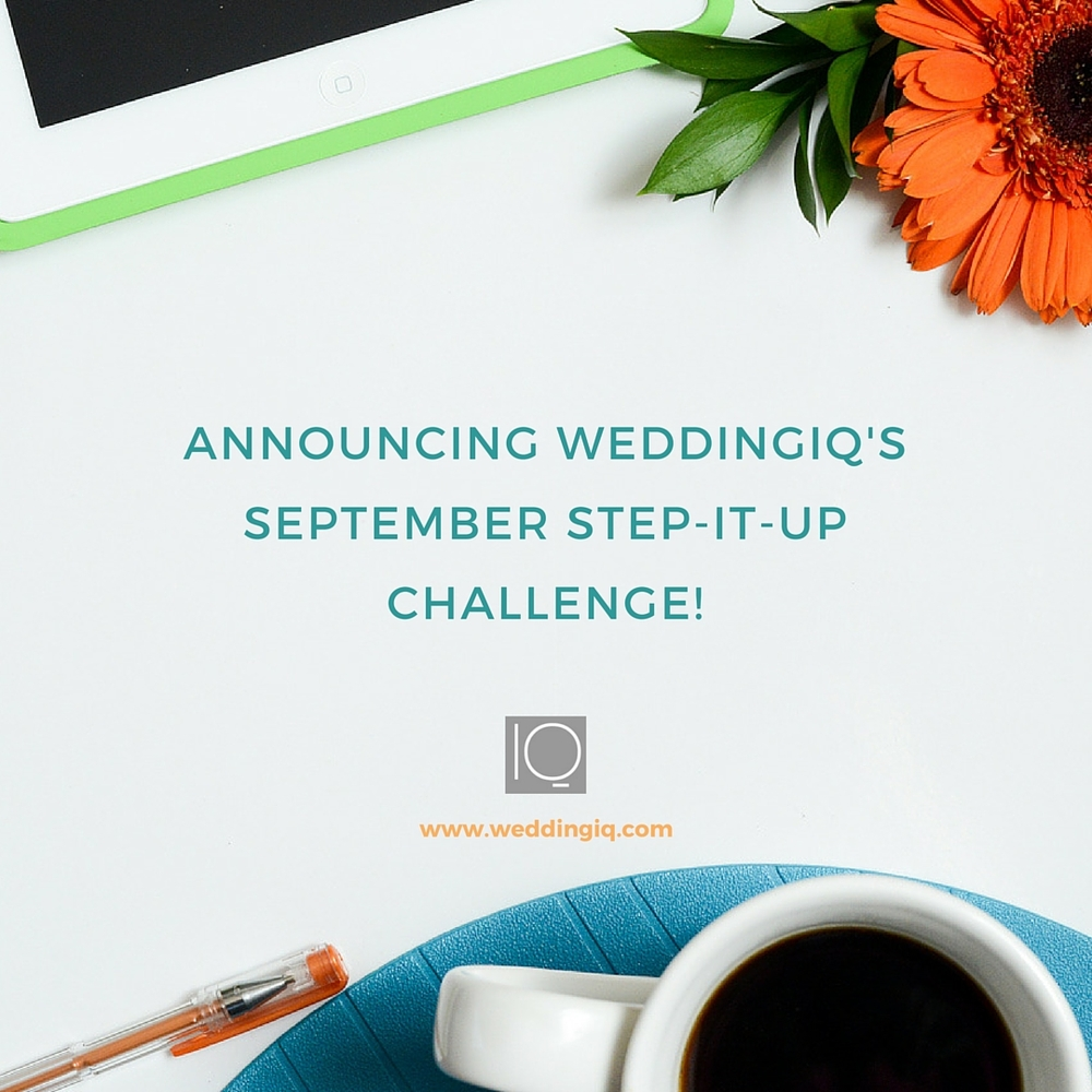 WeddingIQ Blog - Announcing WeddingIQ's September Step It Up Challenge