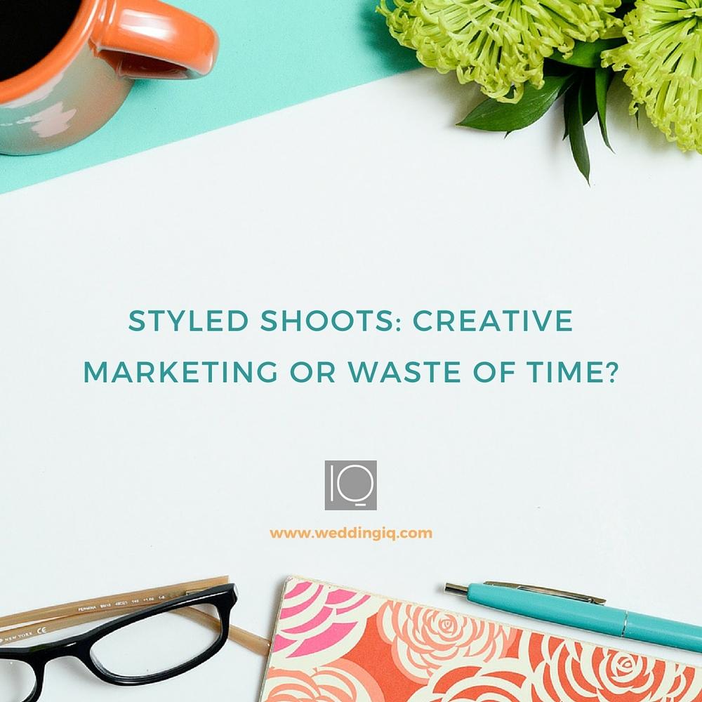 WeddingIQ Blog -  Styled Shoots: Creative Marketing or Waste of Time?