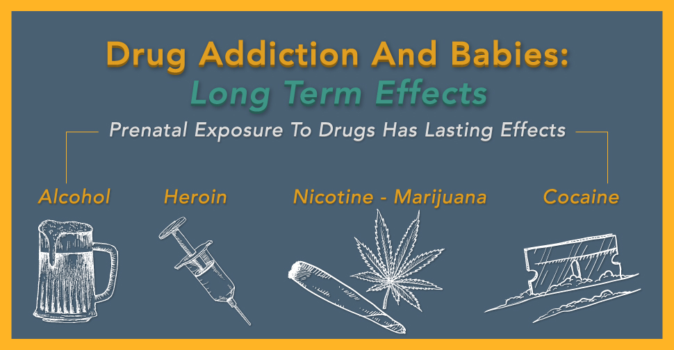 Drug-Addiction-And-Babies-Long-Term-Effects-2.jpg