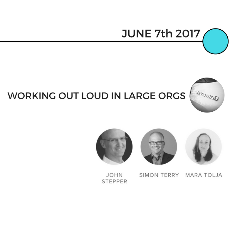 Working Out Loud in large organisations - a subject we were familiar with. We learned we wanted diverse perspectives. -