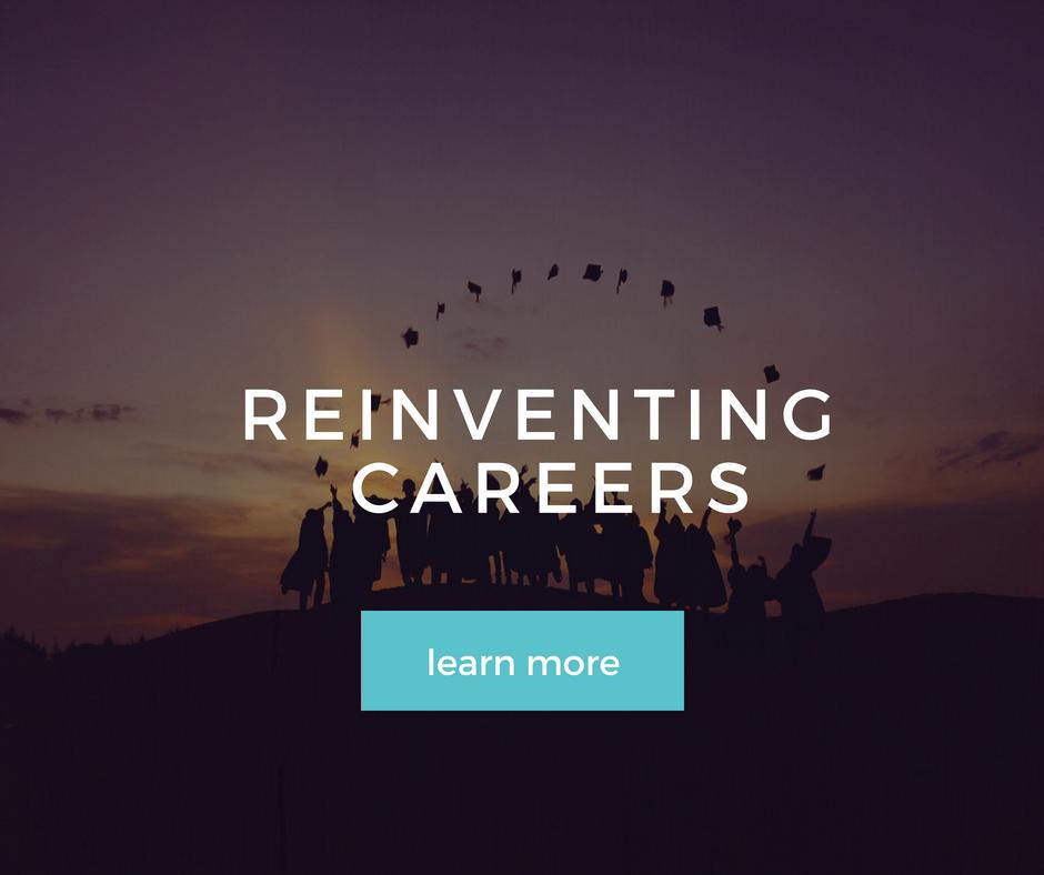 Reinventing Careers
