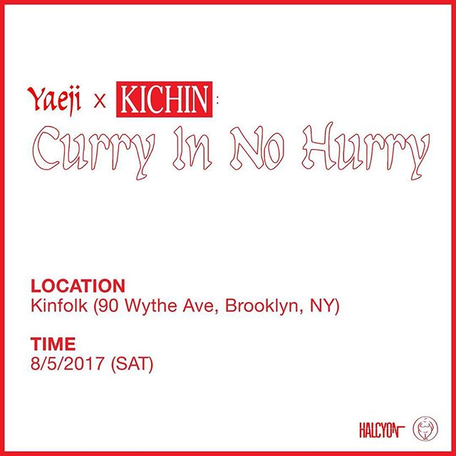 We're ecstatic to announce August 5th we'll be sharing Yaeji's  curry fantasy at @kinfolk90 ; it is shaping up to be a wild ride  An all day/all night homage to America's vaguest spice mixture, glueing together some of NYC's finest talent for 12 hours of feast and celebration.  Yaeji & friends brought to you by @kraejiyaeji @kraejiyaeji @kraejiyaeji  @halcyon_nyc will be popping up all day with an eclectic collection of deep cuts for your perusal  A limited taste of some dangerously strong makgeolli by @hanamakgeolli  We'll be cooking up a very special vegan curry and not so vegan very pork tonkatsu the old fashioned way. From scratch, no blocks.  Follow the link in bio for full line up and details