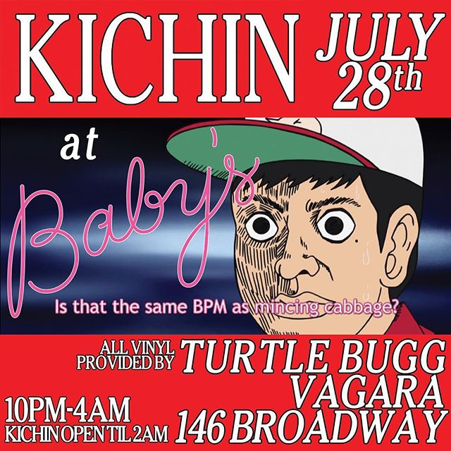 The date: July 28th The venue: 146 Broadway  Kichin x @babysallright is officially a go this Friday and every day henceforth.  Big night with @tortuga_minor  and @vagaramusic taking over the FOH decks while we serve up the classics. Stop in for some of your favorite balls, bowls, boys; bi, bim, bap.  #kichinsallright