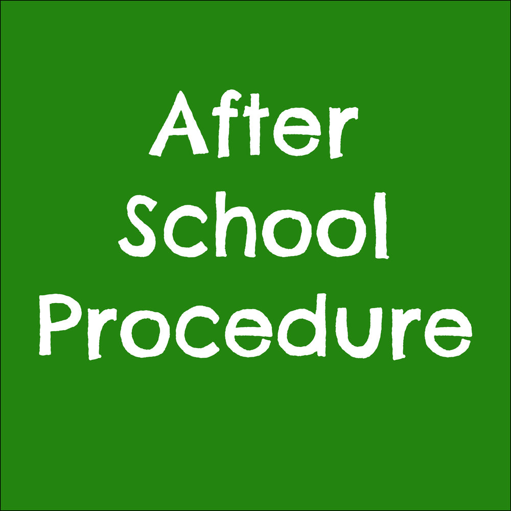 after school procedure font approved.jpg