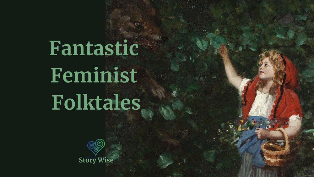 Fantastic feminist Folktales.jpeg