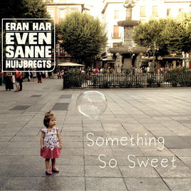 Something So Sweet EvenSanne