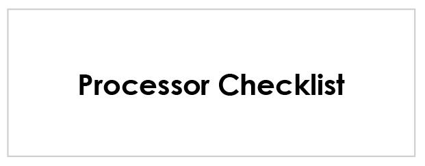 Processor Checklist Button.jpg