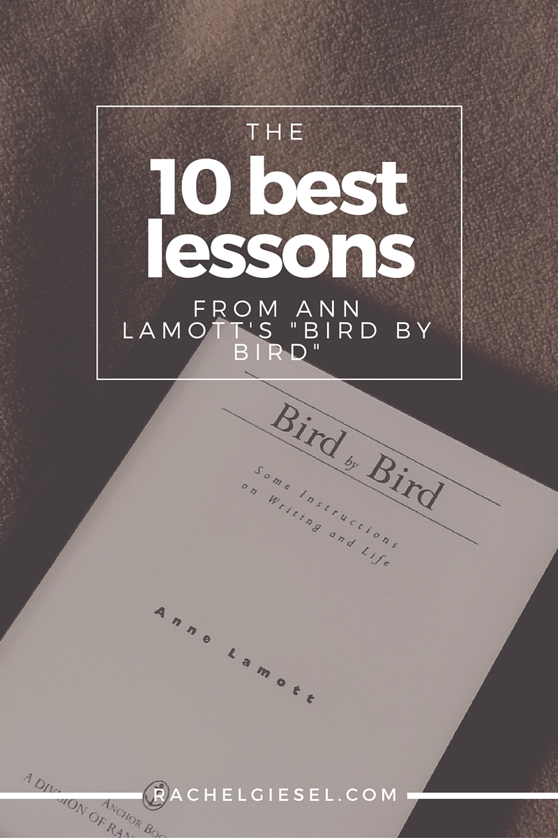 "Ann Lamott's craft memoir ""Bird by Bird"" is an obvious favorite among writers. For a long time I'd never read it. And now I regret that I waited so long. This book is FANTASTIC and should be a must read on every writer's shelf. Here's the top 10 lessons every writer should learn from Lamott."