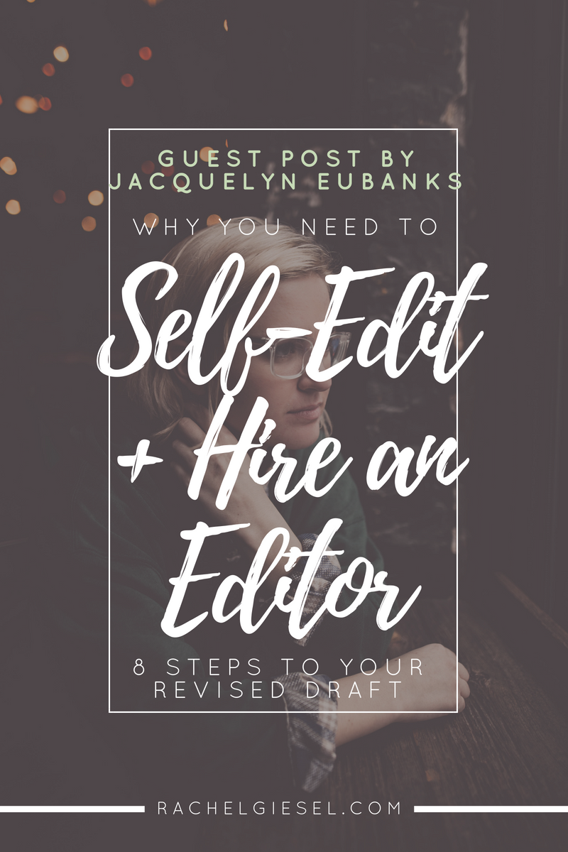 "GUEST POST BY JACQUELYN EUBANKS |  When you finish drafting your story, you may ask: ""Should I get an editor to look over my story? Or should I just edit it myself?"" The answer is  both.  Jacquelyn takes you through 8 necessary steps of self-edits and hiring an external editor to get you to the revised story you desire."