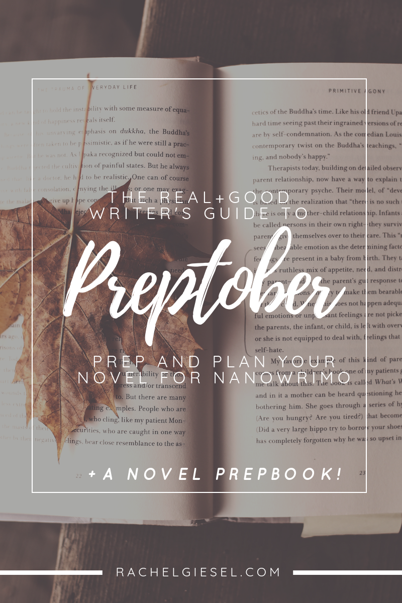 THE REAL+GOOD WRITERS GUIDE TO PREPTOBER.png