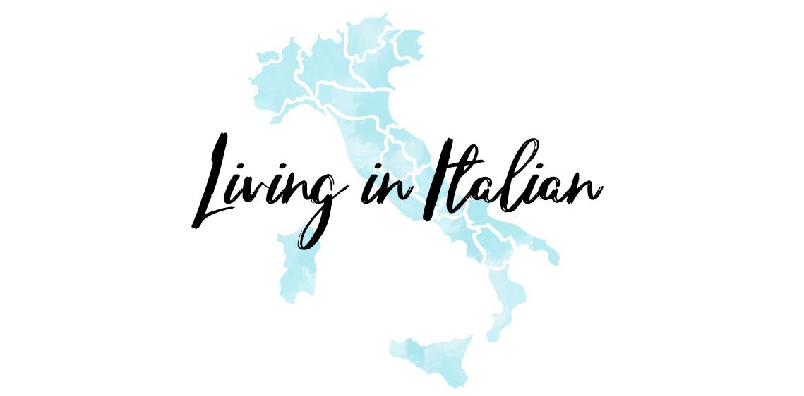Living in Italian