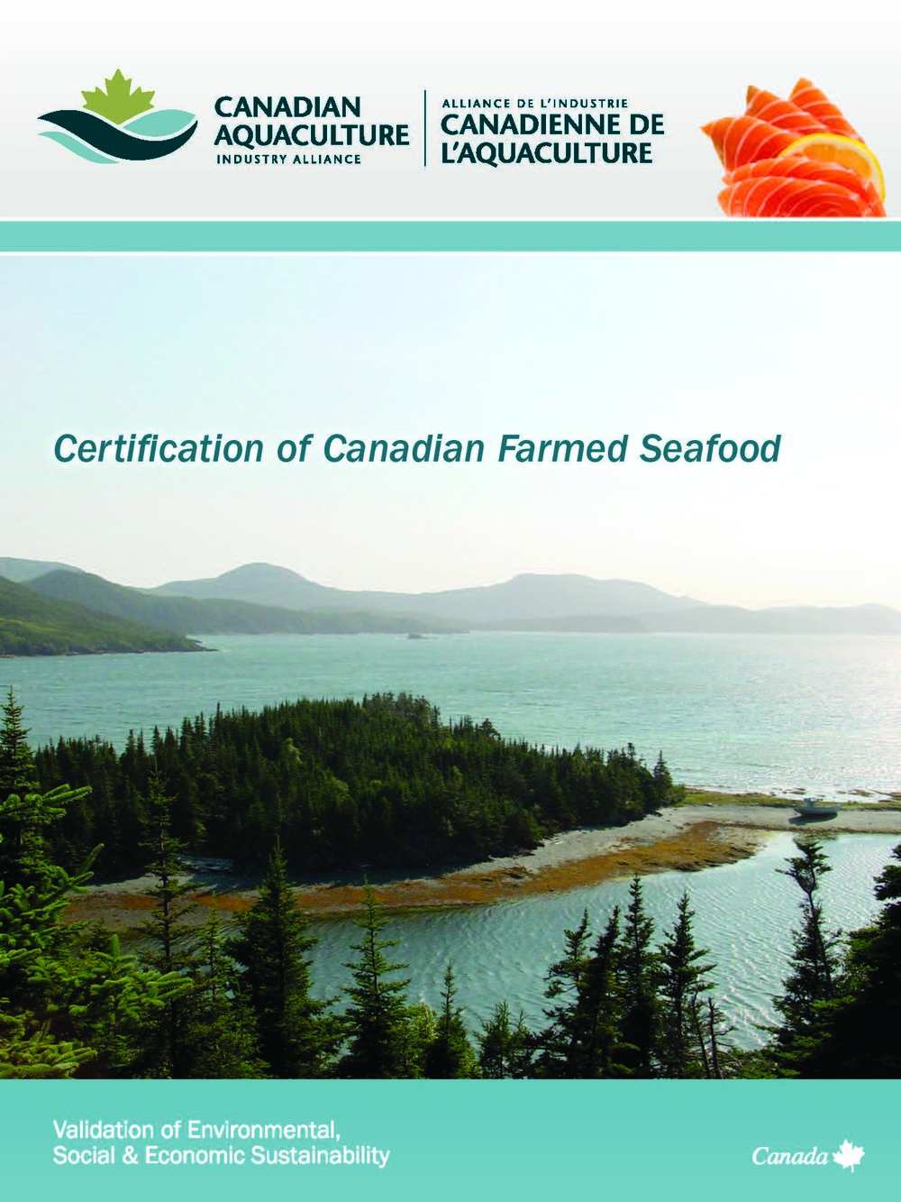 Certification of Canadian Farmed Seafood:  Validation of Environmental, Social & Economic Sustainability