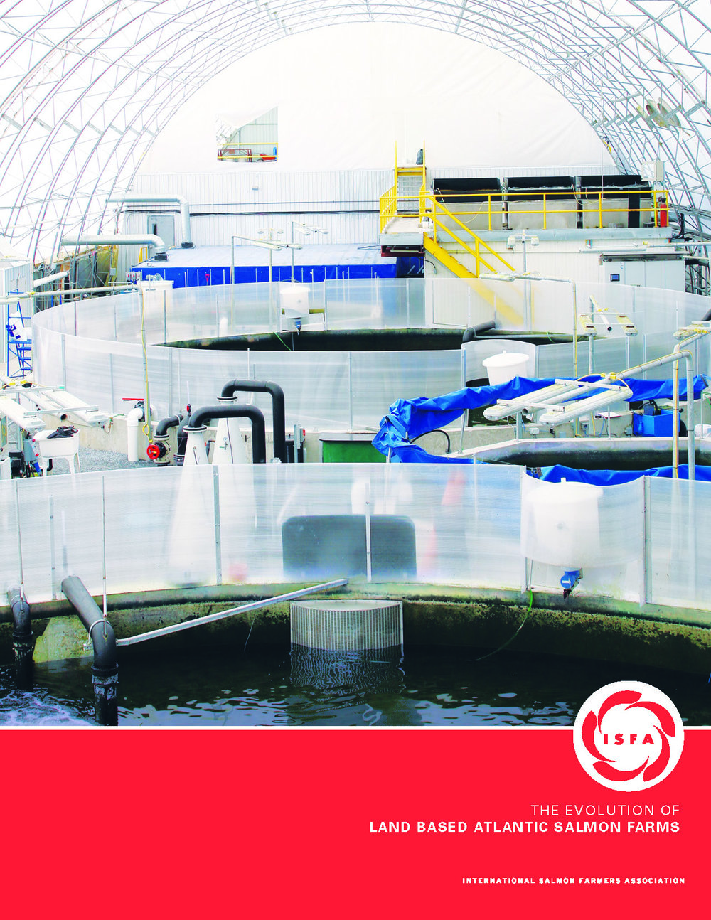 The Evolution of Land Based Atlantic Salmon Farms