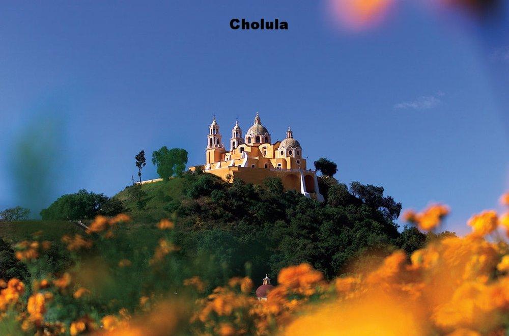 6. Cholula