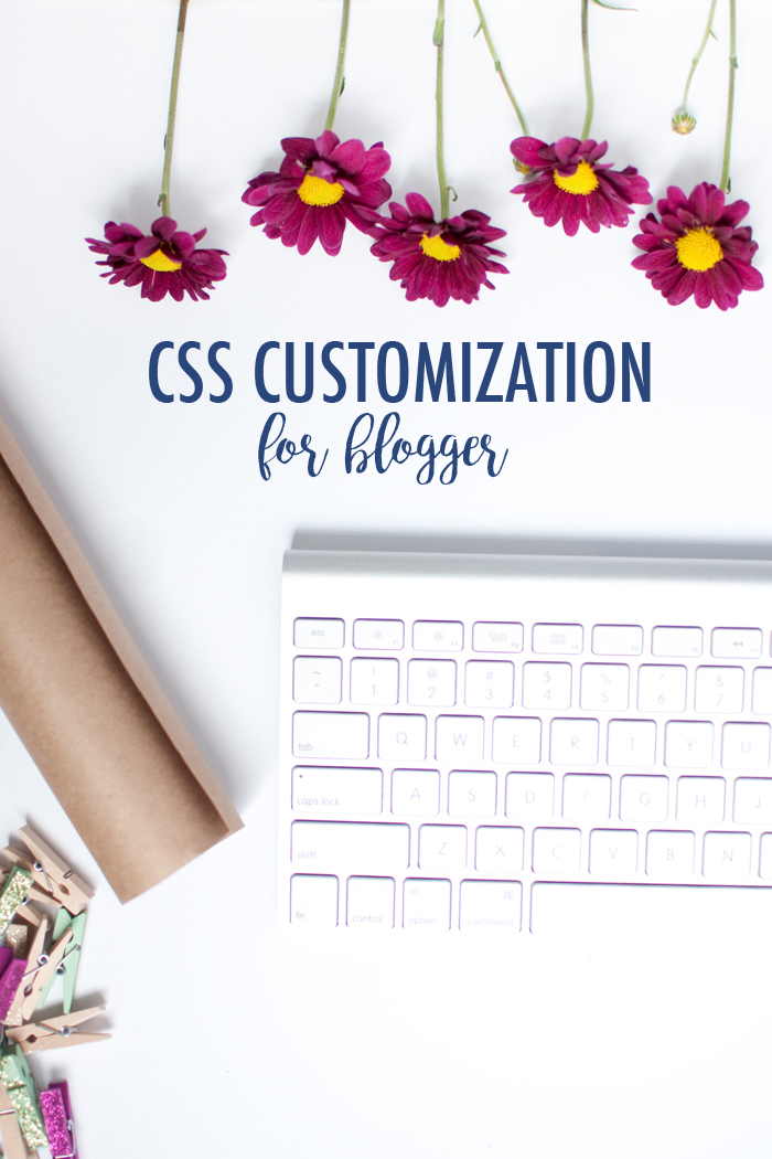 CSS TO CUSTOMIZE BLOGGER
