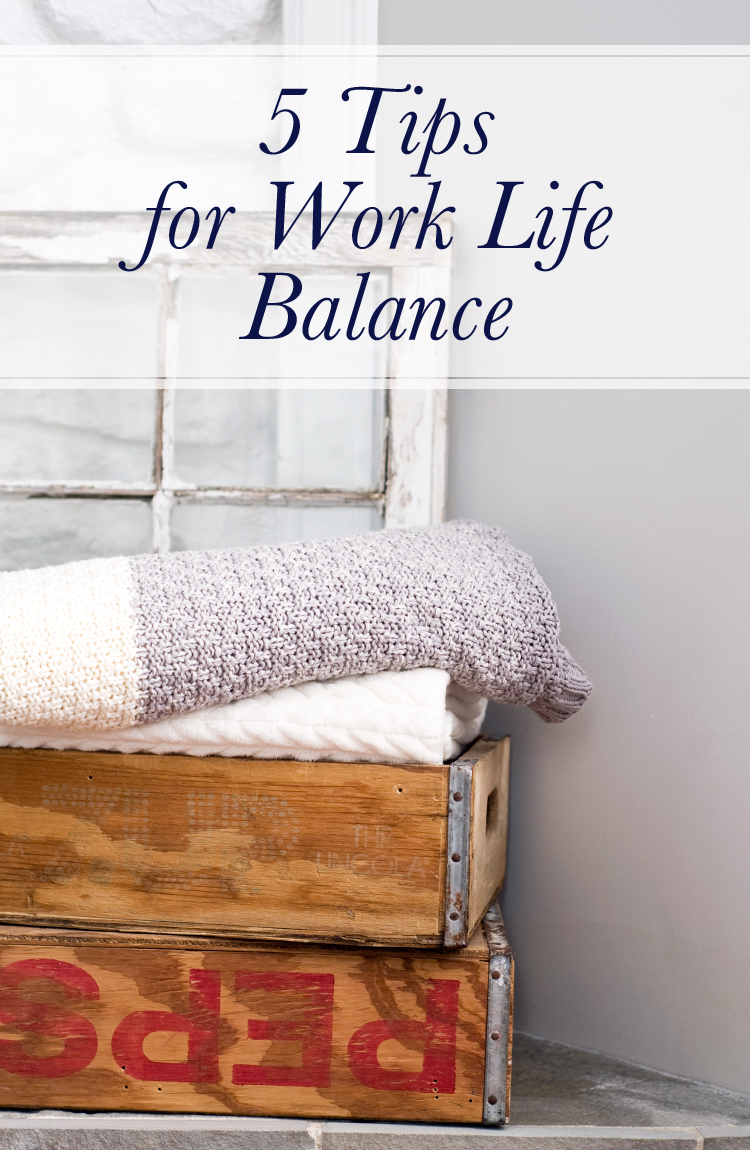 5 tips for better work life balance elah tree this weekend reminded me that i need to reestablish my work life balance if i m not careful i can work all the time i now i need to slow down when i
