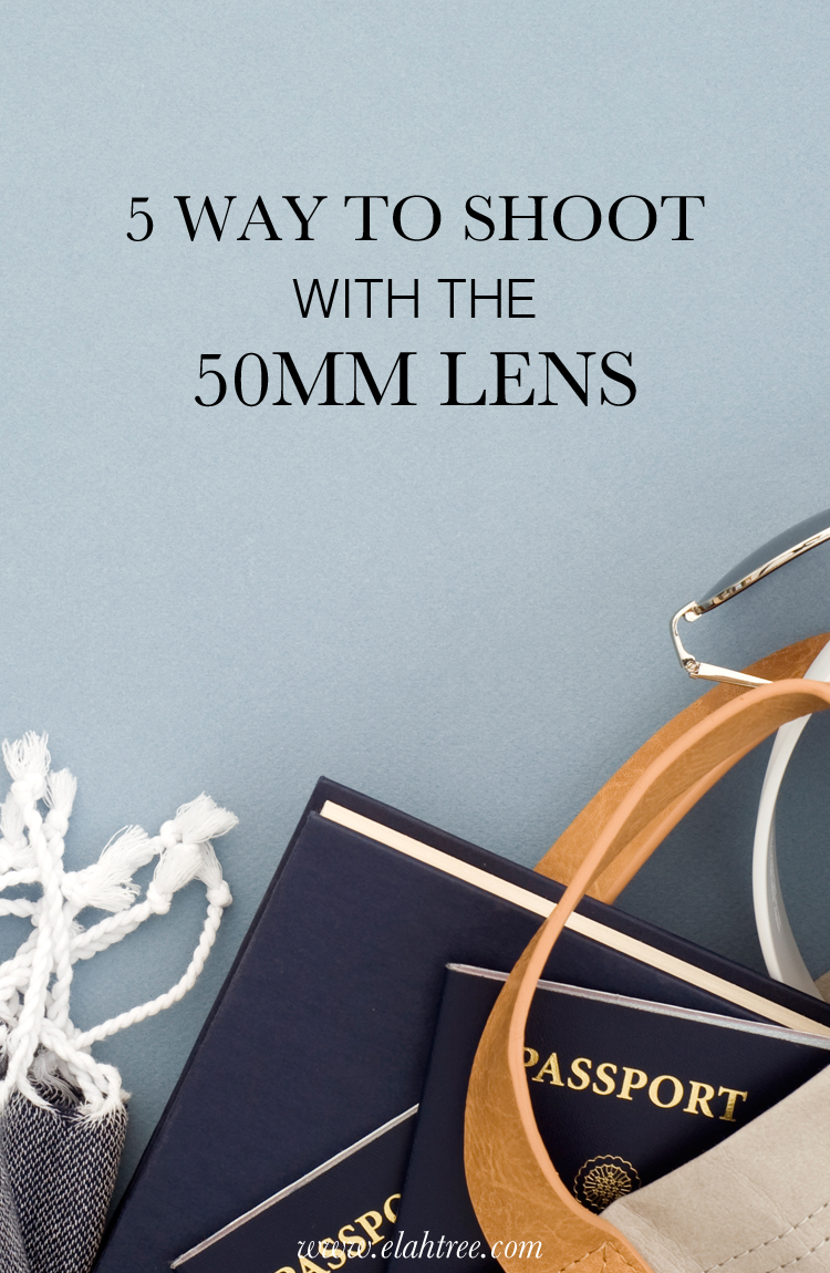 5 Ways to Shoot With the 50mm Lens