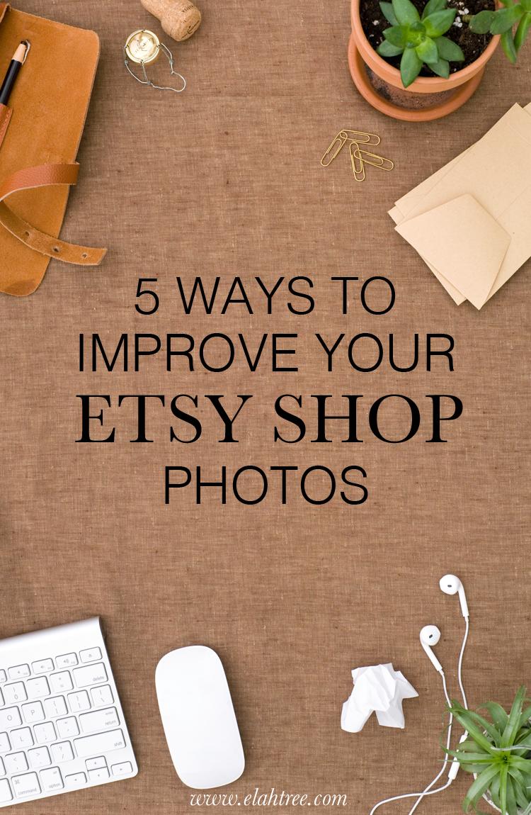 5-ways-to-improve-your-etsy-shop-photos.jpg