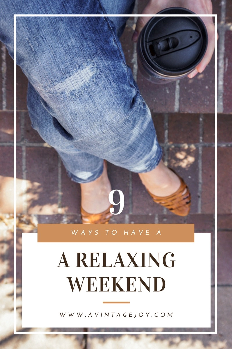 Work and Life can be stressful. It's important that we also take time during the weekend to relax. Here's how...