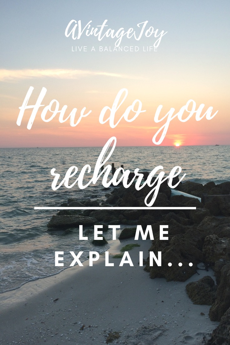 On a particularly stressful week or day. What can you do to make sure you're recharging your own batteries? Here's a few tips and tricks - AVintageJoy