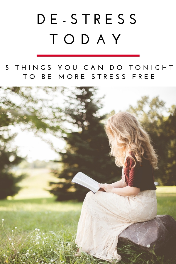 Life can be stressful. Here are 5 things you can to tonight to help you be more stress free! Which one will you do? #selfcare #stressfree #starttoday