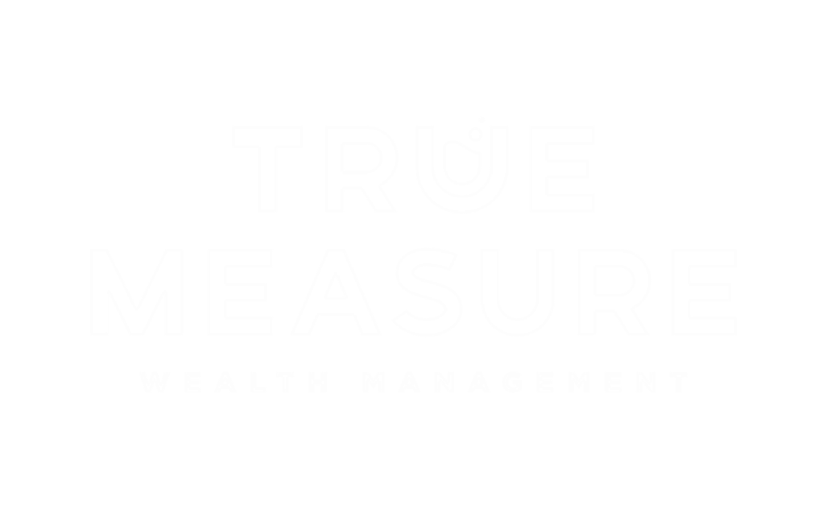 True Measure Wealth Management