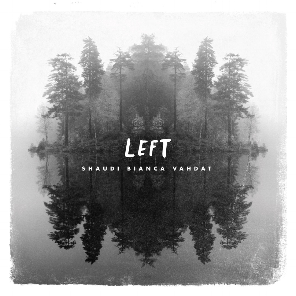 LEFT EP available August 8, 2017 -
