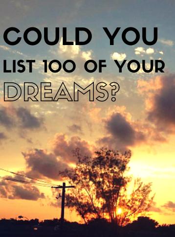 List of 100 Dreams.