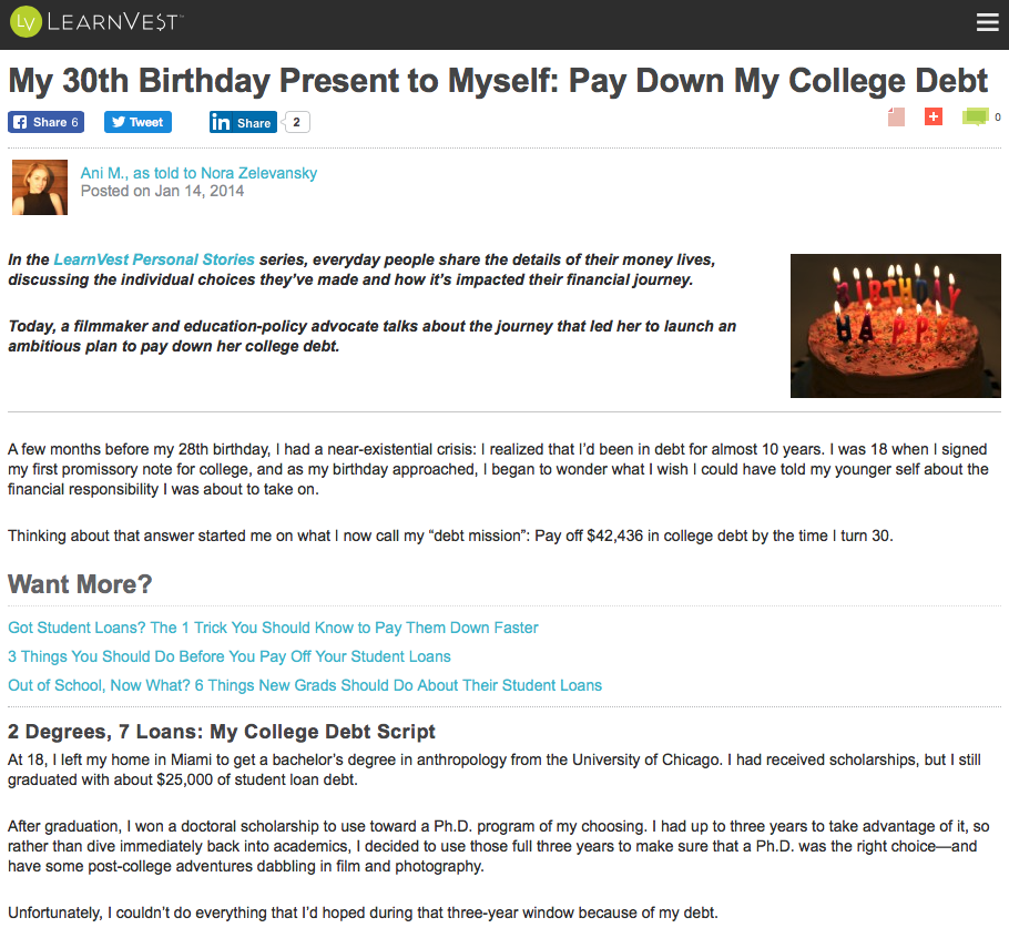 """My 30th Birthday Present to Myself? Pay Down My College Debt"" Learnvest.com"