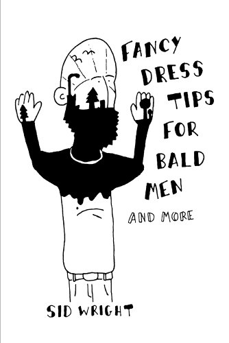 Fancy Dress Tips for Bald Man - by Sid Wright
