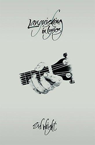 Languishing in Lyrics – by Sid Wright