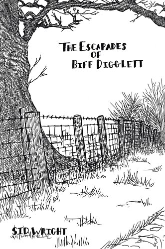 The Escapades of Biff Digglett – by Sid Wright