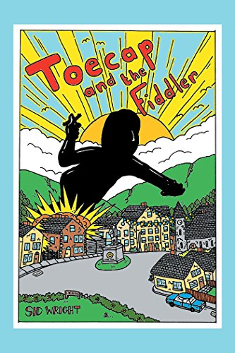 Toecap and the Fiddler – by Sid Wright