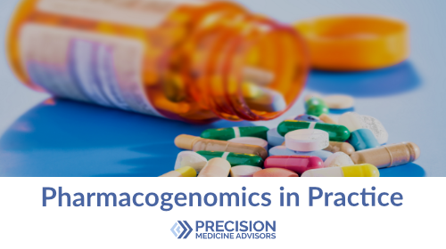 ENROLLING NOW - limited time only - Learn how to to use genetic testing to optimize drug dose or reduce side effects and improve efficacy of prescription medications.This course is available for a limited time, enrolling through April 2019.