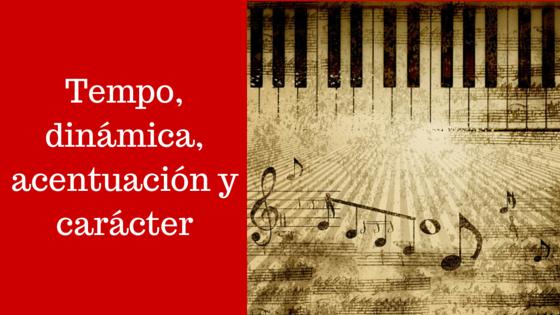 Indicaciones de tempo, dinámica, acentuación y carácter (teoría musical)