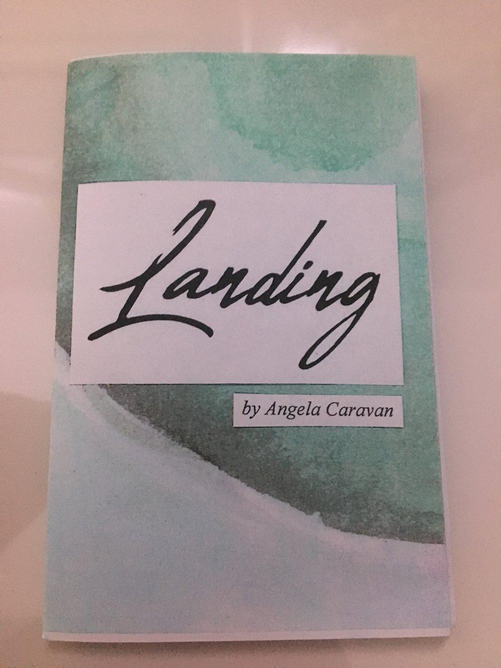 Landing by Angela Caravan