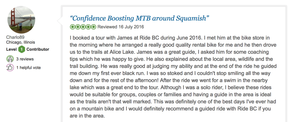 Click here to read the unanimously positive reviews of Ride BC on TripAdvisor.