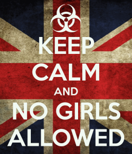 keep-calm-and-no-girls-allowed