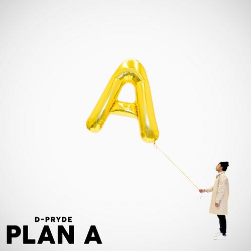 D-Pryde - Plan A