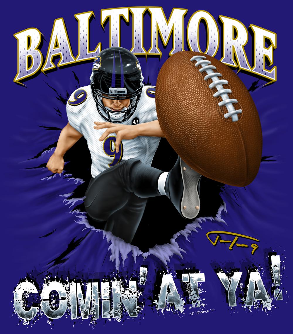 Baltimore Comin' At Ya Justin