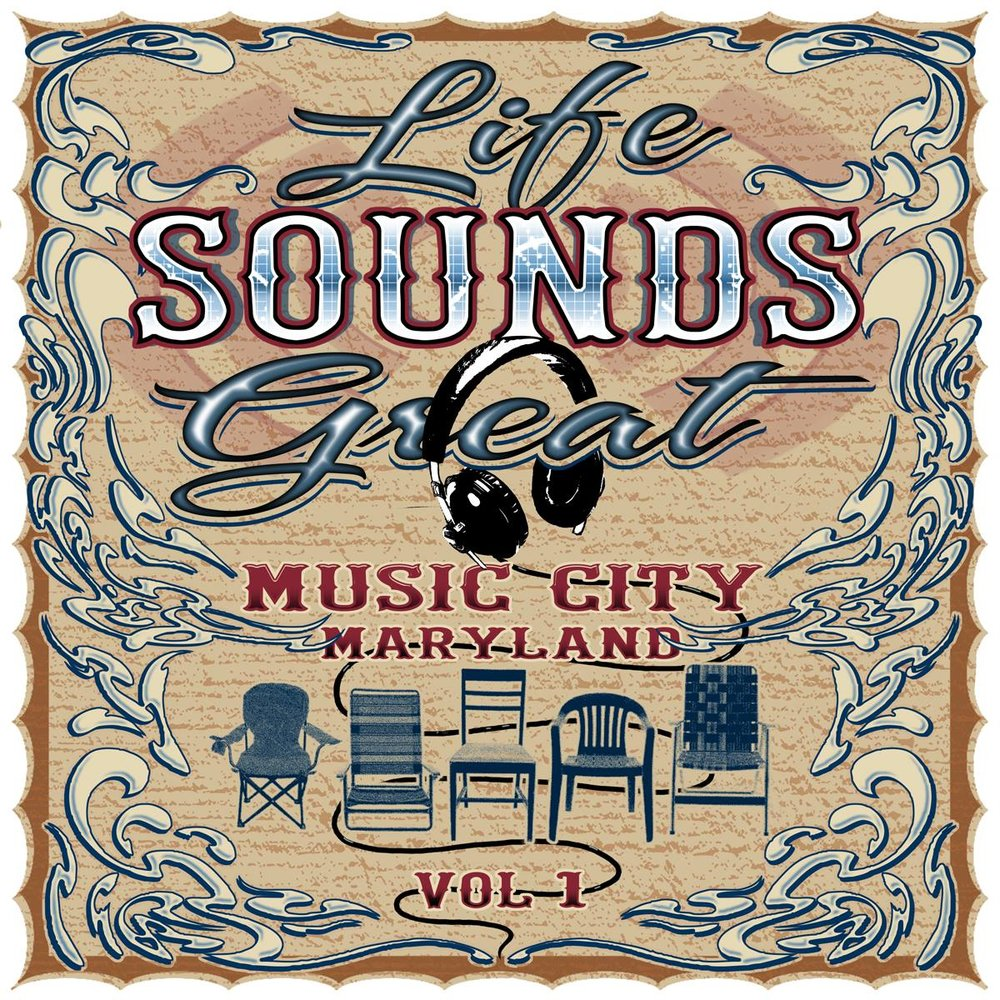 Music City Maryland - 'Life Sounds Great'