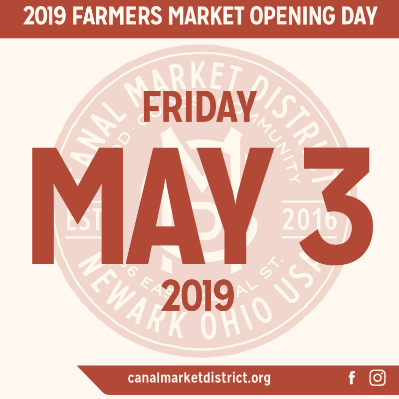 Join us for the opening of the 2019 Canal Market District Farmers Market at 36 E. Canal Street in Dowtown Newark!