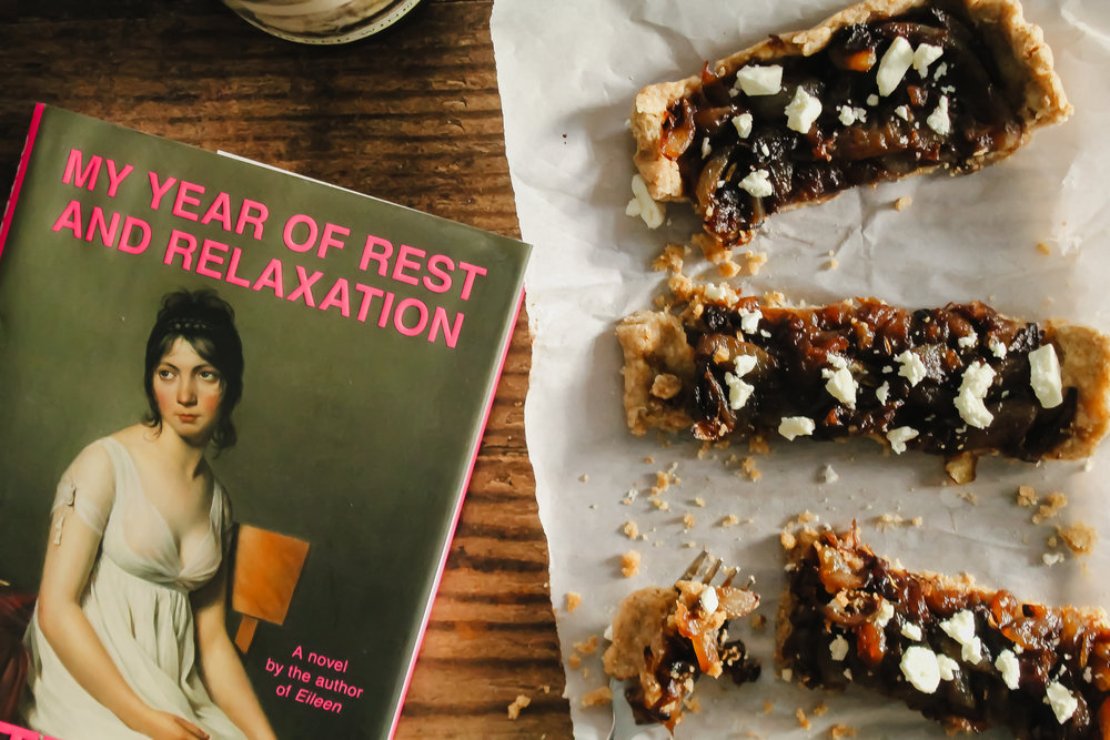 Caramelized onion tart and My Year of Rest and Relaxation