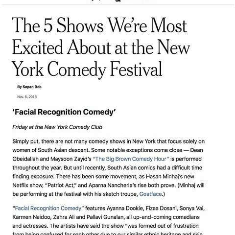 Our NYCF show, Facial Recognition Comedy was written up in @nytimes as one of shows they're excited to see!  Check us out tmw - FRI Nov 9th 11:30pm @newyorkcomedyclub gramercy Show's gonna be 🔥🔥🔥 Get ur tix before we sell out!  Link for tix in bio  #southasian #nyc #thingstodoinnyc #makenylaugh #nycf2018. #standupcomedy #standup #comedy #diversity #browngirllove #womenarefunny #funnyismoney #facialrecognition. #desi #desilove #newyorkcomedy #ilovewhatido #newyorkcomedyclub