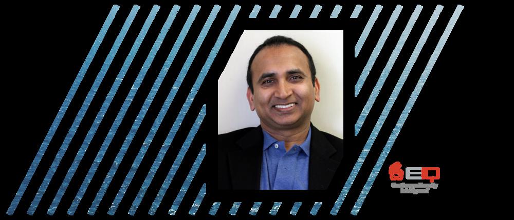 Vijay Basani – CEO, EIQ
