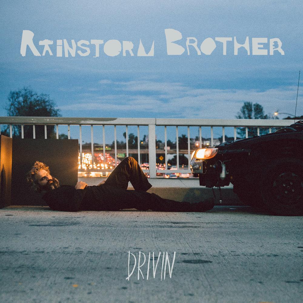 RAINSTORM-BROTHER-DRIVIN-1.jpg