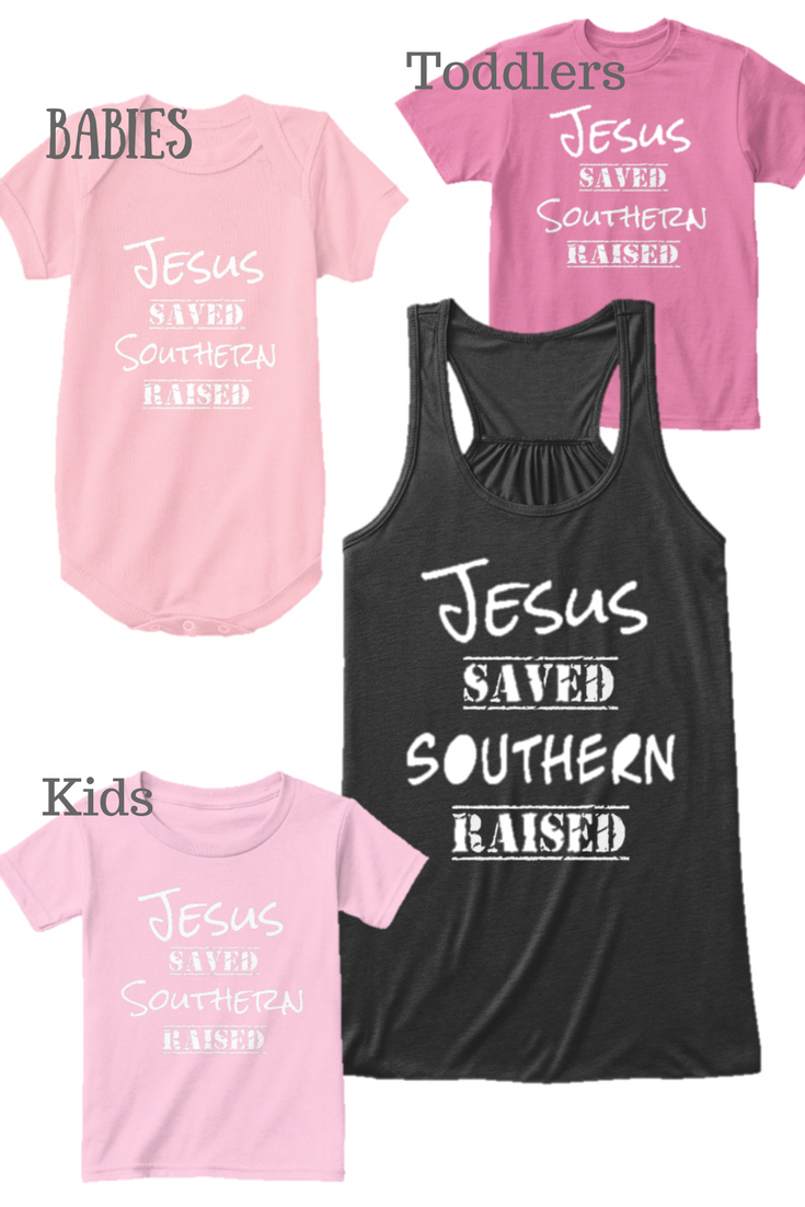 jesus saved southern raised shirt